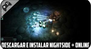 Descargar-E-Instalar-Nightside-Y-Jugar-Online-Multiplayer-Con-Amigos-Pc-FULL-Mega