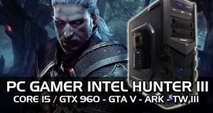PC-GAMER-Hunter-III-Core-i5-GTX960-Teste-GTA-V-ARK-The-Witcher-III