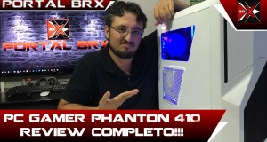 PC-GAMER-PHANTON-BRX-Review-completo-Portal-BRX