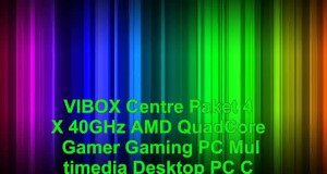 VIBOX-Centre-Paket-4X-40GHz-AMD-QuadCore-Gamer-Gaming-PC-Multimedia-Desktop-PC-Computer