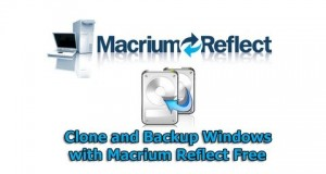 Clone and Backup Windows with Macrium Reflect Free