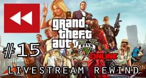 GTA-V-Online-PC-Livestream-REWIND-15-26th-Sep-2015