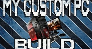 My-Custom-Pc-Build-List