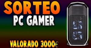 SORTEO-DE-UN-PC-GAMER-VALORADO-EN-3000
