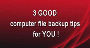 Backup Tips for Computer Data Files