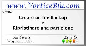 (PC Middle) Creare un file Backup e Ripristinare una partizione